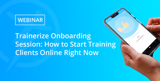 Trainerize Onboarding- UPDATED