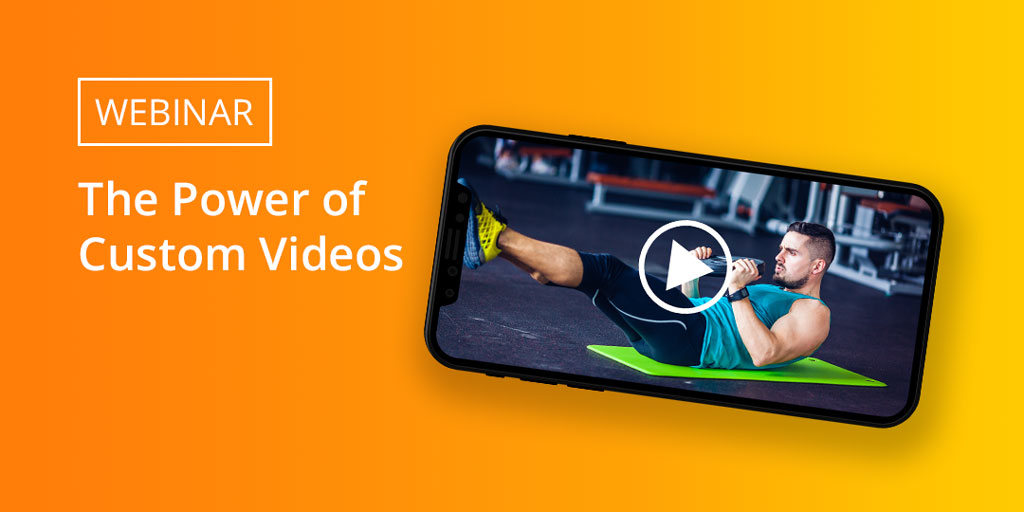 Register for the Trainerize Webinar on The Power of Custom Videos